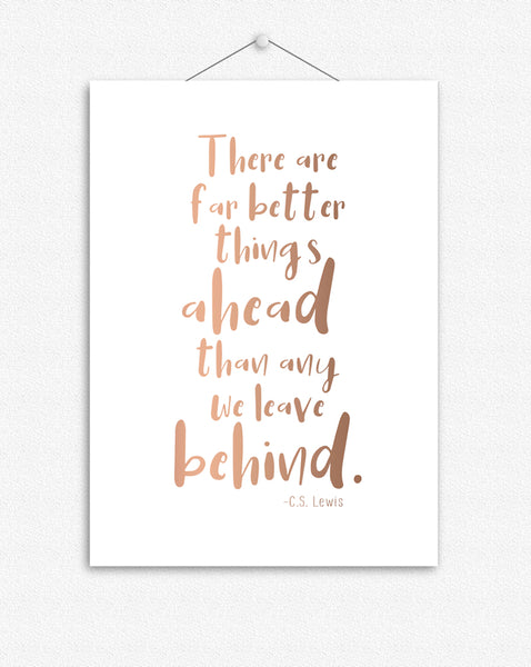 Better things ahead | Foil Print