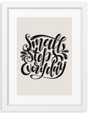 Small steps everyday | Typographic Foil Print