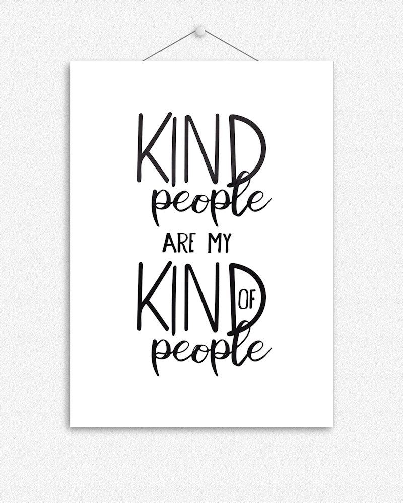 Kind people are my kind of people | Typographic Foil Print