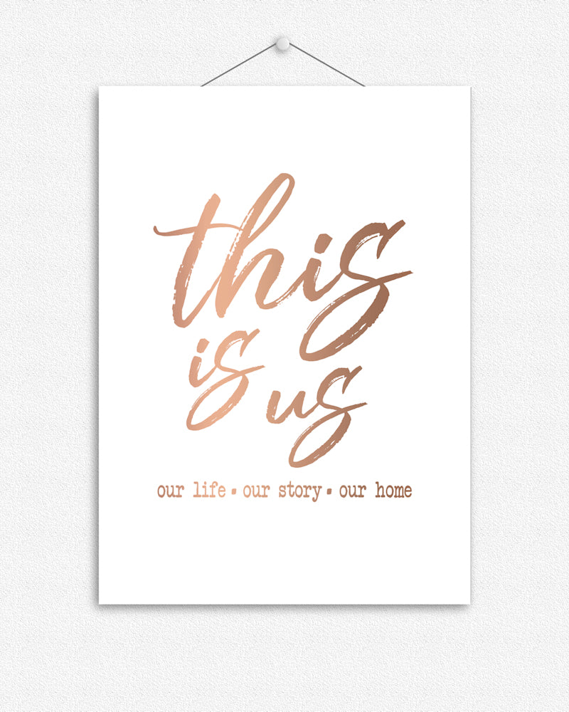 This is us | Foil Print