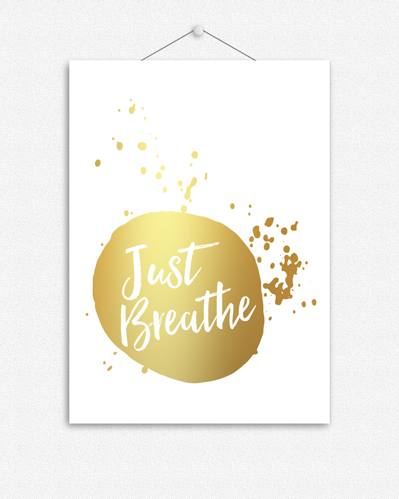 Just Breathe | Typographic Foil Print