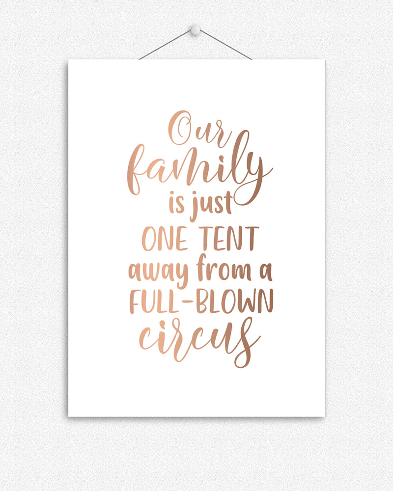 Funny quote for the family | Foil Print