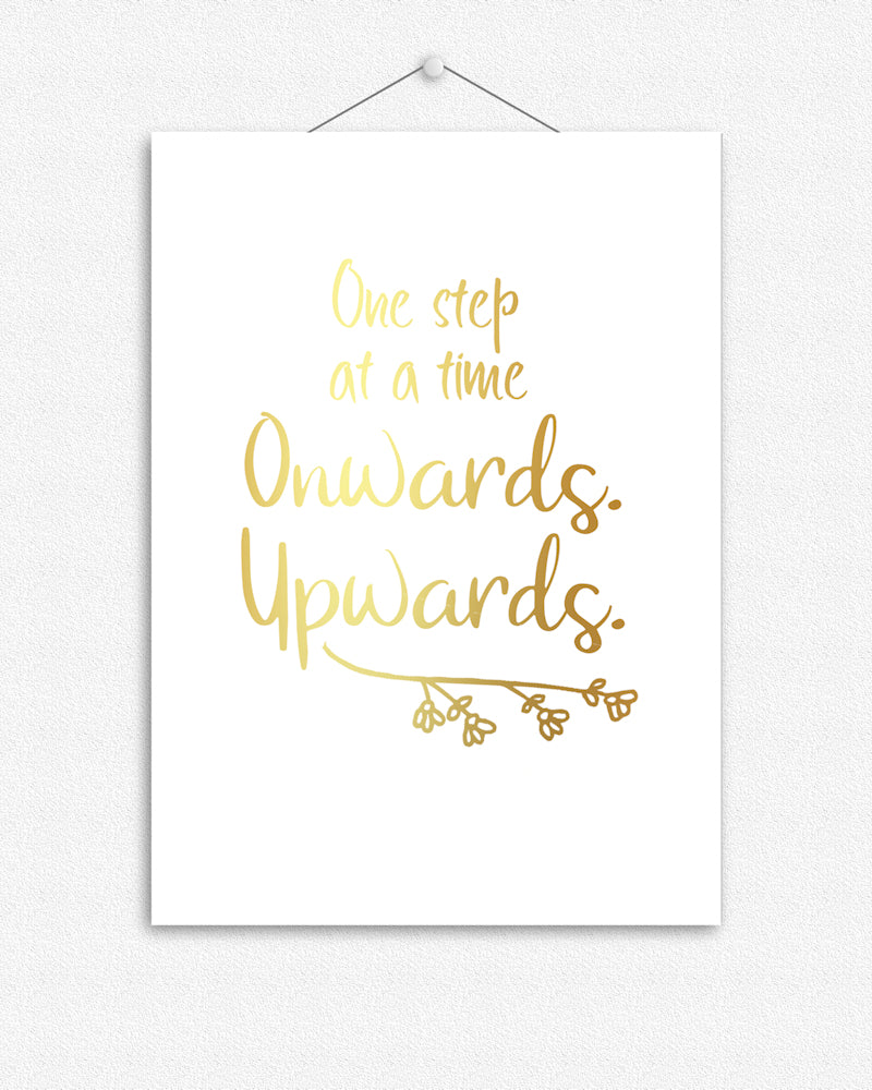 Onwards and Upwards | Foil Print