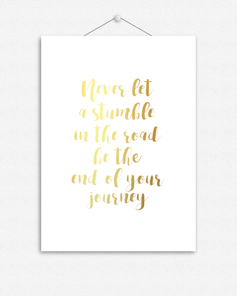 Stumble in the road | Foil Print
