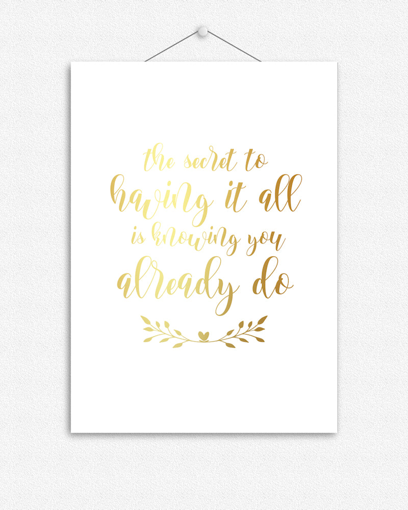 Having it all | Typographic Foil Print