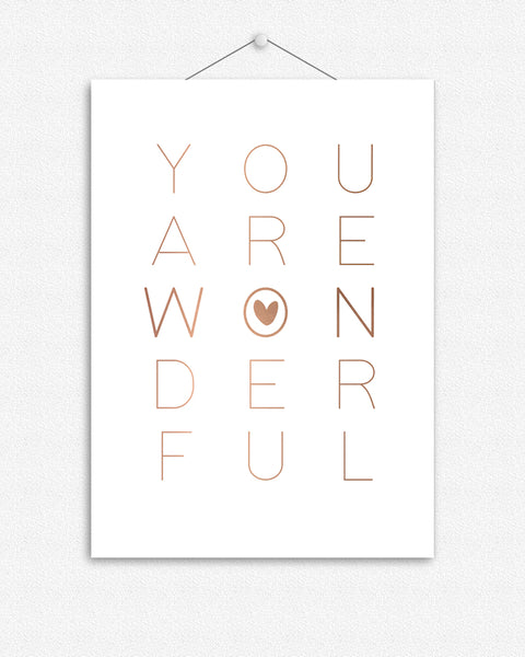 You are wonderful | Foil Print