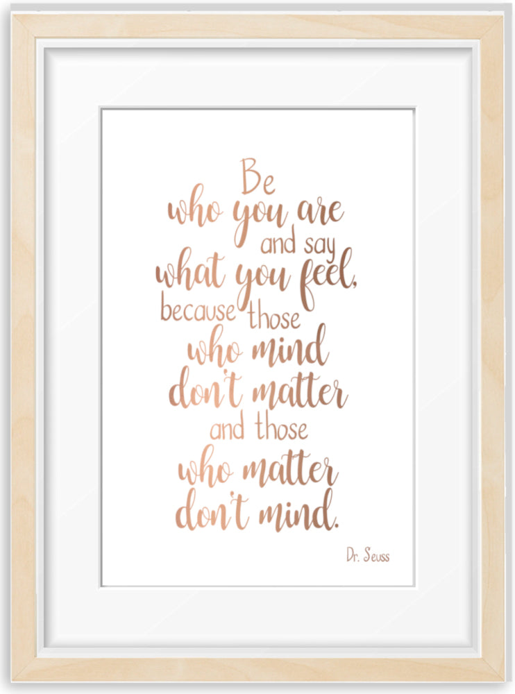 Be who you are | Dr Seuss Quote