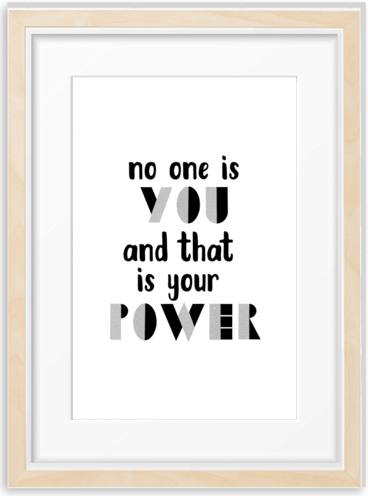 You are Your Power | Foil Print