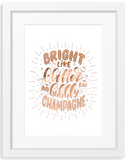Bright & Bubbly | Typographic Foil Print