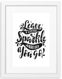 Leave a little sparkle | Typographic Foil Print