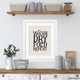 Wash - Dry - Fold - Repeat | Foil Print