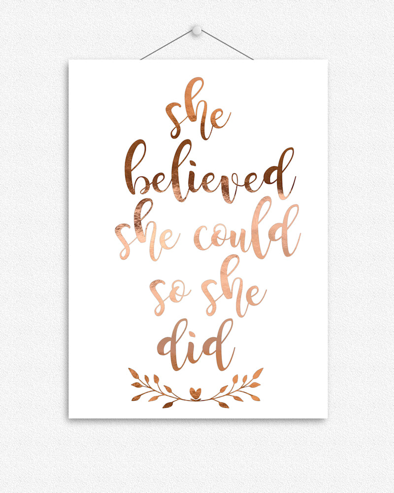 She believed she could | Quote Foil Print