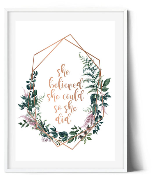 Fern & Flower Wreath Print - She believed she could