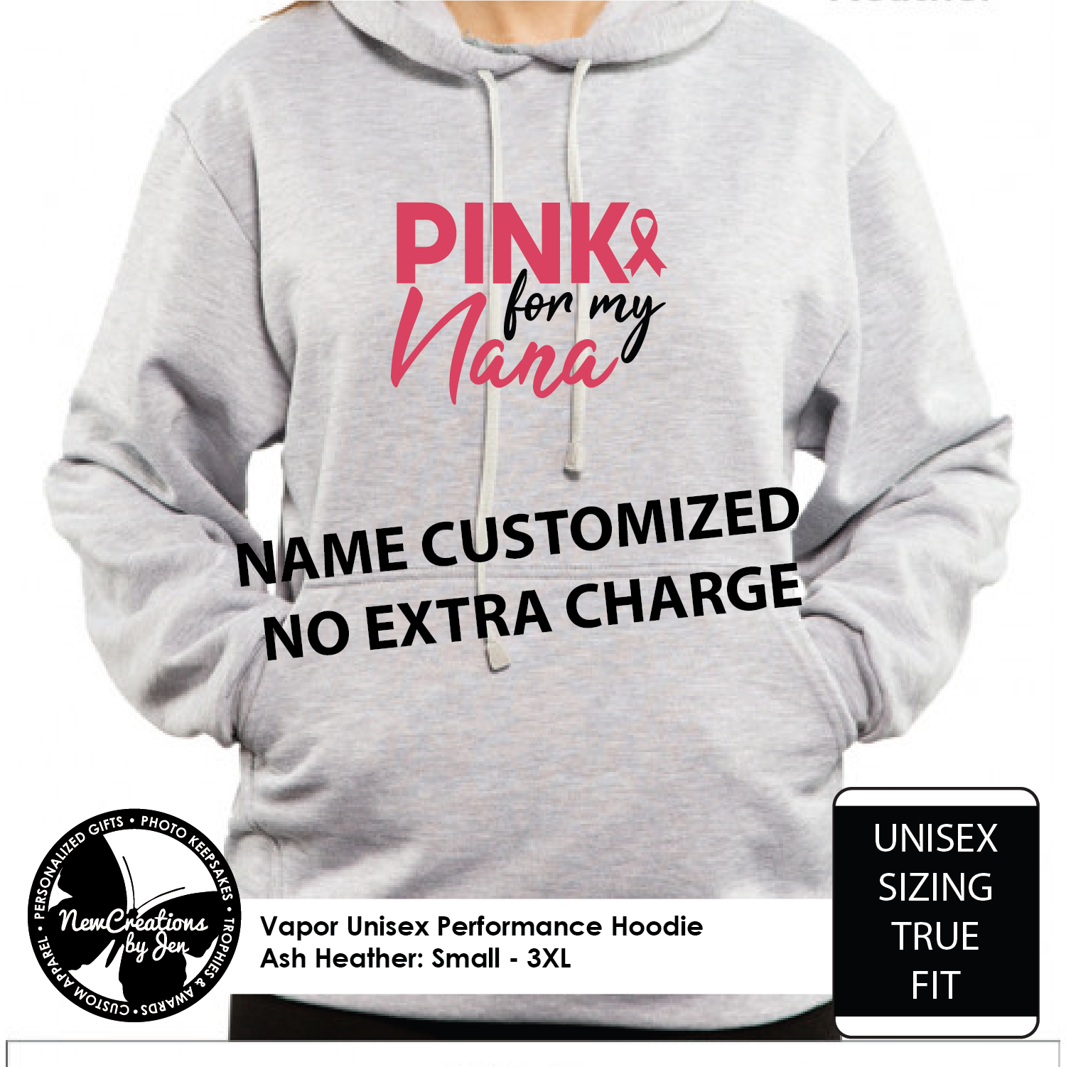 Pink for Nana - Name customized no extra charge