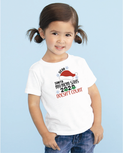 Dear Santa, 2020 doesn't count t-shirt
