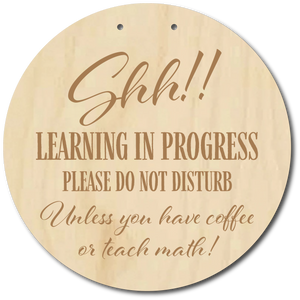 Large Learning Do Not Disturb Sign