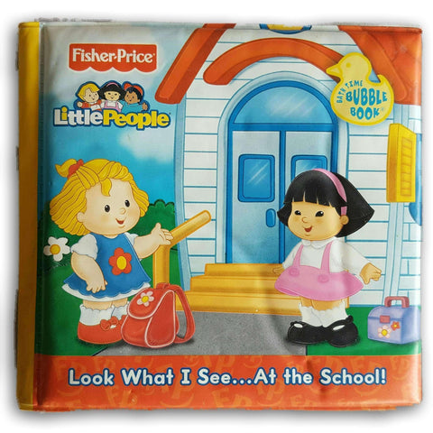Bubble Book-Little People Look What I See At  The School