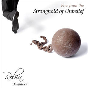Free from the Stronghold of Unbelief (MP3 or CD)