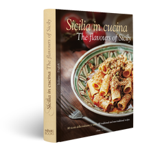 Load image into Gallery viewer, Book, Sicilia in cucina - The flavours of Sicily, Simebooks