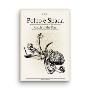 Polpo e Spada - Catch of the Day