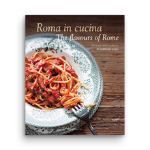 Load image into Gallery viewer, Roma in cucina - The flavours of Rome