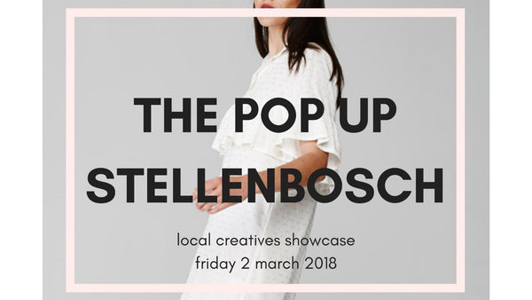 THE POP UP STELLENBOSCH
