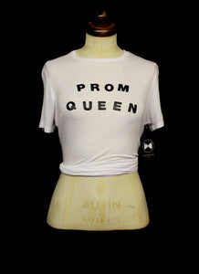Prom Queen - Custom T Shirt