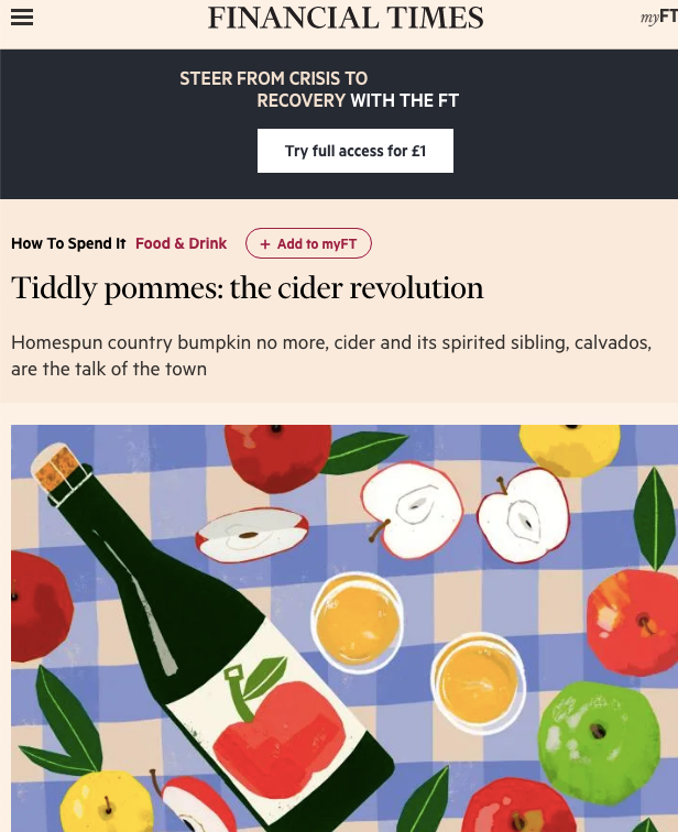 The Financial Times - The cider revolution; why cider is the talk of the town!