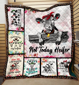 Not Today Heifer Cow Blanket 3D hqt-qgh00010