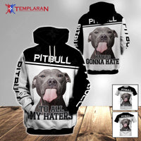 PITBULL To Haters Limited edition 3D Full Printing
