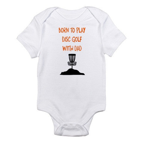 Born To Play Disc Golf With Dad Onesie -  Onesies - Heir of Grace