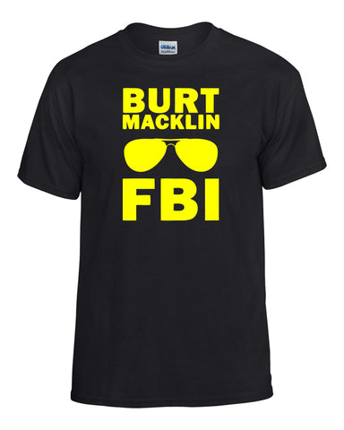 Parks and Recreation: Burt Macklin FBI T-Shirt -  T-Shirts - Heir of Grace