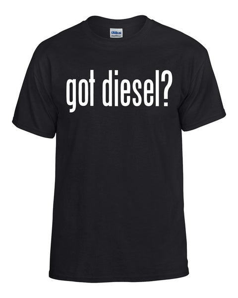 Got Diesel? T-Shirt -  T-Shirts - Heir of Grace