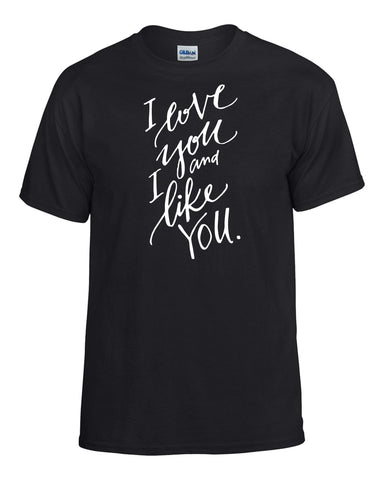Parks and Recreation: I Love You AND Like You T-Shirt -  T-Shirts - Heir of Grace