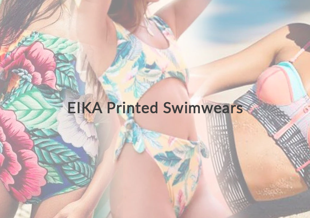 A Fun-filled Getaway with EIKA Printed Swimwears
