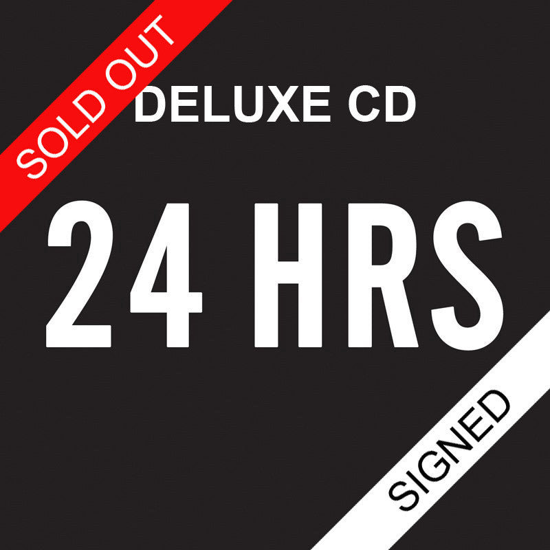 24 HRS Signed Deluxe CD