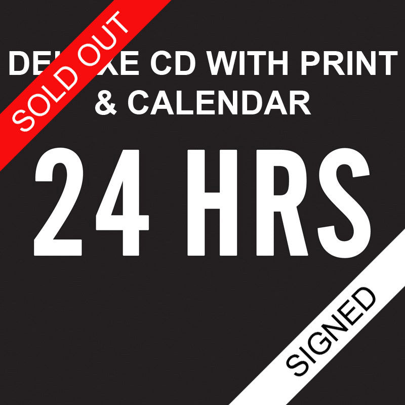 24 HRS Signed Deluxe CD with print and calendar