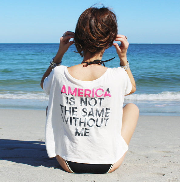 America Is Not The Same Without ME t-shirt women