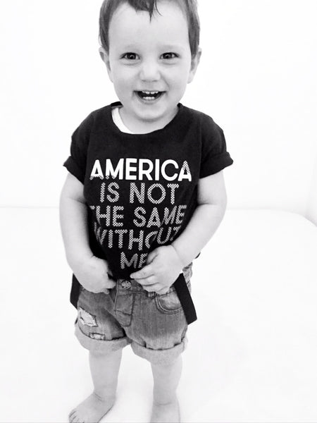 America Is Not The Same Without Me tshirt kids