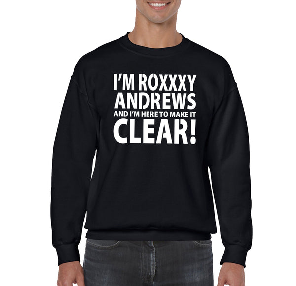 SWEATSHIRTS - ROXXXY ANDREWS IM HERE SWEATSHIRT