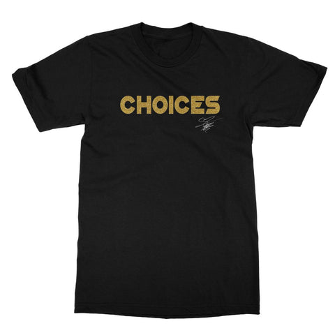 "UK LISTING - TATIANNA ""CHOICES"" T-SHIRT"