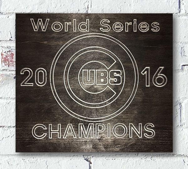 MLB Chicago Cubs 2016 World Series Champions Custom Wood Sign - Pelican Design & Mfg