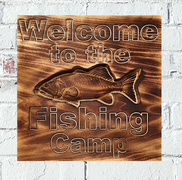 Welcome to the Fishing Camp Custom Wood Sign Decor - Pelican Design & Mfg