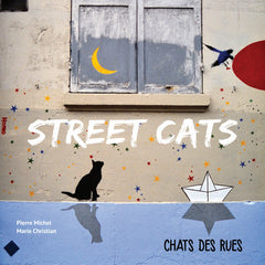 Street cats – Chats des rues - Hariet et Rosie
