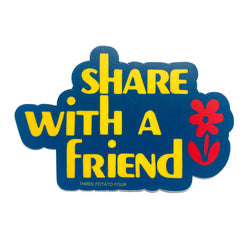 Share With A Friend Sticker