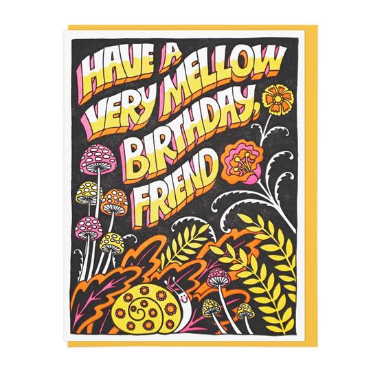 Have A Very Mellow Birthday Card