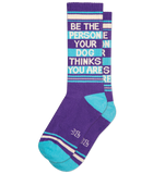 Be The Person Your Dog Thinks You Are Socks