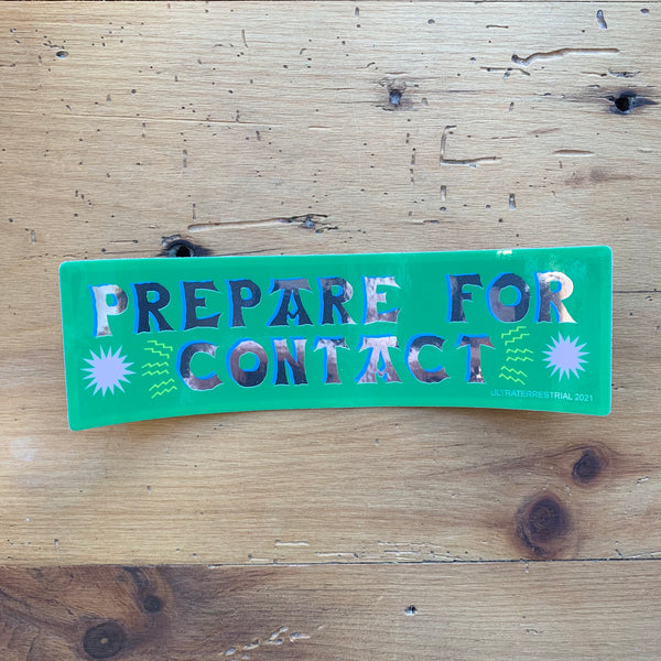 Prepare for Contact Holographic Sticker