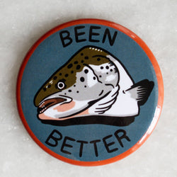 Been Better (Fish) Magnet