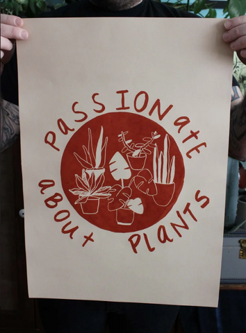 Passionate About Plants Print
